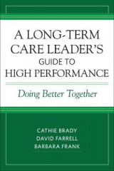 Omslag - A Long-Term Care Leader's Guide to High Performance