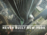 Omslag - Never Built New York