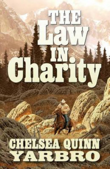 The Law in Charity av Chelsea Quinn Yarbro (Heftet)