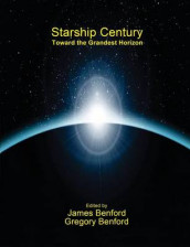 Starship Century av Gregory Benford og James Benford (Heftet)