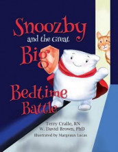 Snoozby and the Great Big Bedtime Battle av W David Brown og Terry Cralle (Heftet)