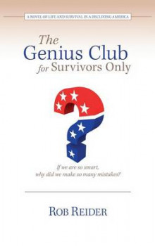 The Genius Club for Survivors Only av Rob Reider (Innbundet)