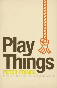 Play Things av Peter Prince (Heftet)