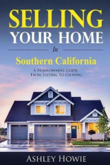 Omslag - Selling Your Home in Southern California