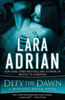 Defy the Dawn av Lara Adrian (Heftet)