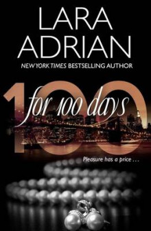 For 100 Days av Lara Adrian (Heftet)
