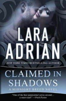 Claimed in Shadows av Lara Adrian (Heftet)