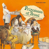 Omslag - Princesses of Bread
