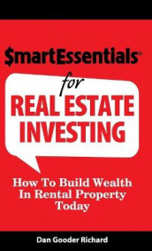 Smart Essentials for Real Estate Investing av Dan Gooder Richard (Innbundet)
