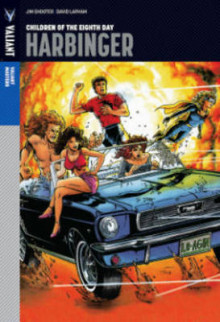 Valiant Masters: Harbinger Volume 1 - Children of the Eighth Day av Jim Shooter og David Lapham (Innbundet)