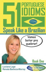 Omslag - 51 Portuguese Idioms - Speak Like a Brazilian - Book 1
