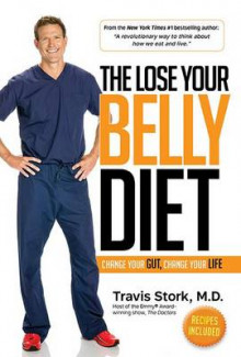 The Lose Your Belly Diet av Dr Travis Stork (Innbundet)