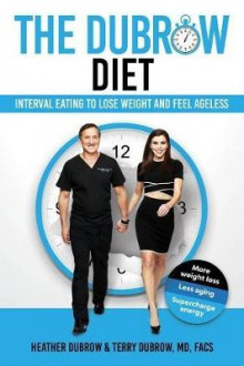 The Dubrow Diet av Heather Dubrow og Terry Dubrow (Innbundet)