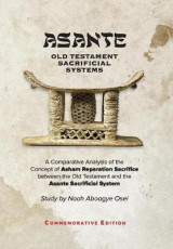 Omslag - Asante - Old Testament Sacrificial Systems - A Comparison