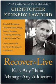 Recover to live av Christopher Kennedy Lawford (Heftet)