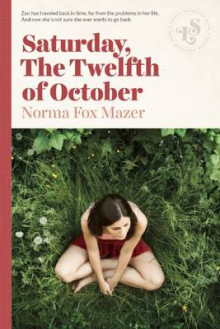 Saturday, the Twelfth of October av Norma Fox Mazer og Norma Fox Mazer (Heftet)