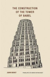 Omslag - Juan Benet - The Construction of the Tower of Babel