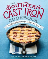 Omslag - The Southern Cast Iron Cookbook