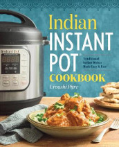 Indian Instant Pot Cookbook av Urvashi Pitre (Heftet)