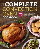 Omslag - The Complete Convection Oven Cookbook