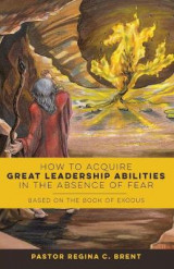 Omslag - How to Acquire Great Leadership Abilities in the Absence of Fear