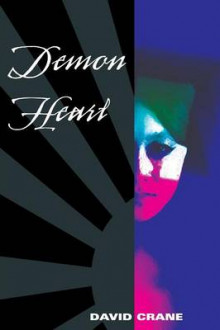 Demon Heart av David Crane (Heftet)