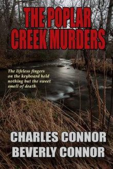 The Poplar Creek Murders av Beverly Connor og Charles Connor (Heftet)