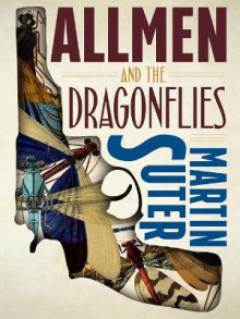 Allmen and the Dragonflies av Martin Suter (Heftet)