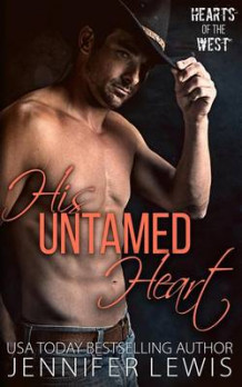 His Untamed Heart av Jennifer Lewis (Heftet)
