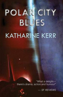 Polar City Blues av Katharine Kerr (Heftet)