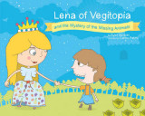 Omslag - Lena of Vegitopia and the Mystery of the Missing Animals