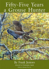 Omslag - Fifty-Five Years a Grouse Hunter