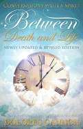 Between Life and Death av Dolores Cannon (Heftet)