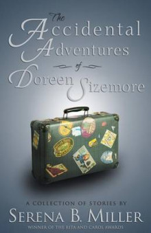 The Accidental Adventures of Doreen Sizemore av Serena B Miller (Heftet)