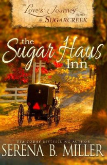 Love's Journey in Sugarcreek av Serena B Miller (Heftet)