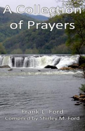 Collection of Prayers av Frank L Ford (Heftet)