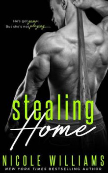 Stealing Home av Nicole Williams (Heftet)