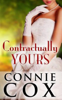 Contractually Yours av Connie Cox (Heftet)