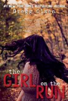The Girl on the Run av Gregg Olsen (Innbundet)