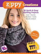 Omslag - Zippy Loom Creations: 20 Quick & Easy Projects