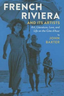 French Riviera and its Artists av John Baxter (Heftet)
