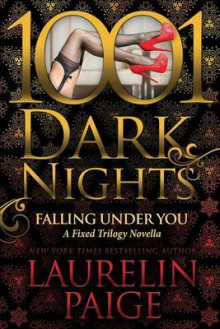 Falling Under You av Laurelin Paige (Heftet)