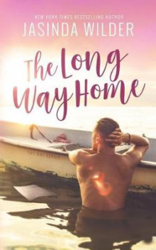 The Long Way Home av Jasinda Wilder (Heftet)
