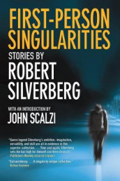First-Person Singularities av Robert Silverberg (Heftet)