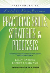 Practicing Skills, Strategies, & Processes av Kelly Harmon og Robert J. Marzano (Heftet)