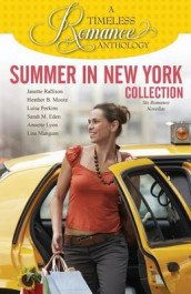 Summer in New York Collection av Heather B Moore, Luisa Perkins og Janette Rallison (Heftet)