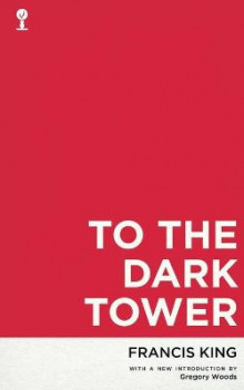 To the Dark Tower (Valancourt 20th Century Classics) av Francis King (Heftet)
