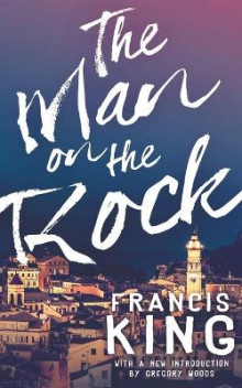 The Man on the Rock (Valancourt 20th Century Classics) av Francis King (Heftet)