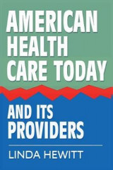 Omslag - American Health Care Today and Its Providers