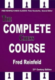The Complete Chess Course av Fred Reinfeld (Heftet)